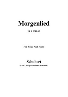 Morgenlied (Morning Song), D.685 Op.4 No.2: For voice and piano (a minor) by Franz Schubert