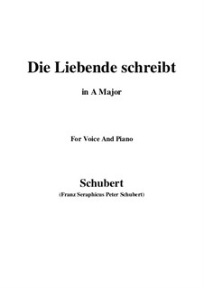 Die Liebende schreibt (Letter from a Girl in Love), D.673 Op.165 No.1: A maior by Franz Schubert