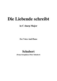 Die Liebende schreibt (Letter from a Girl in Love), D.673 Op.165 No.1: C sharp Major by Franz Schubert