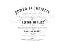 Roméo et Juliette (Romeo and Juliet), H.79 Op.17: para piano de quadro mãos by Hector Berlioz