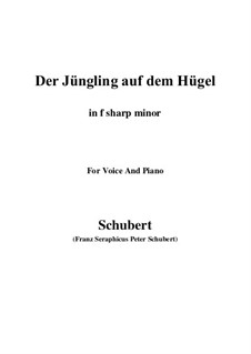 Der Jüngling auf dem Hügel (The Youth on the Hill), D.702 Op.8 No.1: For voice and piano (f sharp minor) by Franz Schubert