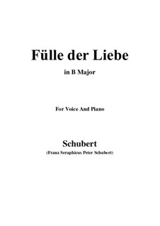 Fülle der Liebe (Love's Abundance), D.854: For voice and piano (B Major) by Franz Schubert