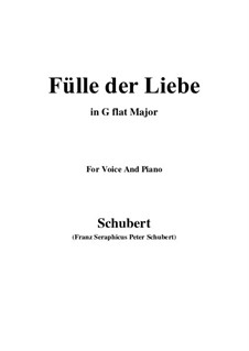 Fülle der Liebe (Love's Abundance), D.854: For voice and piano (G flat Major) by Franz Schubert