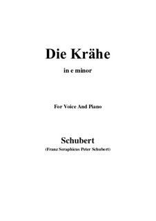 No.15 Die Krähe (The Crow): For voice and piano (e minor) by Franz Schubert