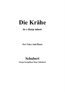 No.15 Die Krähe (The Crow): For voice and piano (c sharp minor) by Franz Schubert