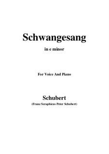 Schwangesang (Swan Song), D.318: E minor by Franz Schubert