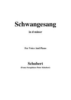 Schwangesang (Swan Song), D.318: D minor by Franz Schubert