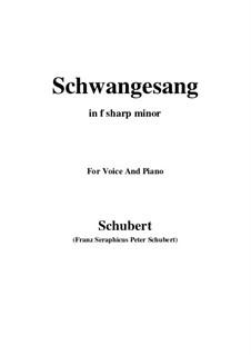 Schwangesang (Swan Song), D.318: F sharp minor by Franz Schubert