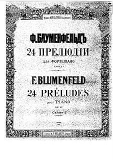 Twenty Four Preludes, Op.17: Preludes No.7-12 by Felix Blumenfeld