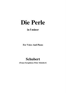 Die Perle (Pearl), D.466: F minor by Franz Schubert