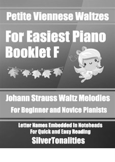Petite Viennese Waltzes for Easiest Piano: Booklet F by Johann Strauss (Sohn)