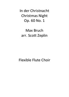 Nine Songs for Choir, Op.60: No.1 In der Christnacht by Max Bruch