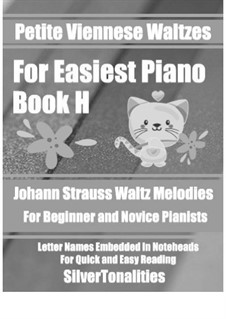 Petite Viennese Waltzes for Easiest Piano: Booklet H by Johann Strauss (Sohn)
