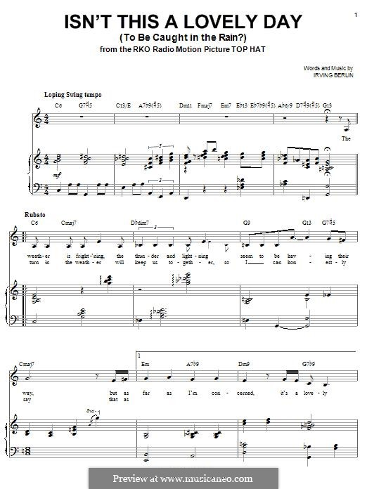 Isn't This a Lovely Day (To Be Caught in the Rain?): Para vocais e piano by Irving Berlin