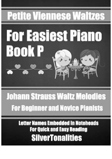 Petite Viennese Waltzes for Easiest Piano: Booklet P by Johann Strauss (Sohn)