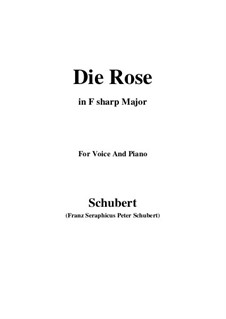 The Rose, D.745 Op.73: For voice and piano (F sharp Major) by Franz Schubert