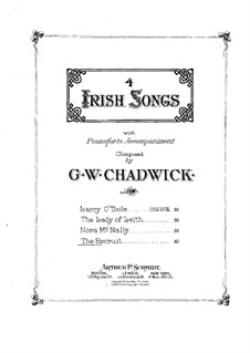 Four Irish Songs: The Recruit by George Whitefield Chadwick