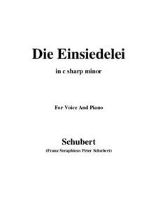 Die Einsiedelei (The Hermitage), D.563: C sharp minor by Franz Schubert