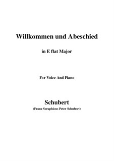 Willkommen und Abschied, D.767 Op.56 No.1: para voz e piano (E flat maior) by Franz Schubert