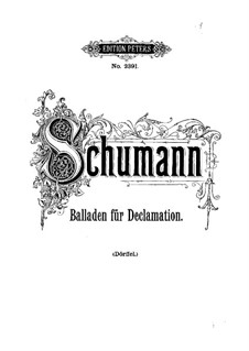 Ballades for Declamation with Piano, Op.106, 122: Partitura completa by Robert Schumann
