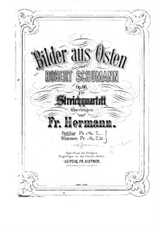 Pictures from the East, Op.66: para quarteto de cordas- parte II violino by Robert Schumann