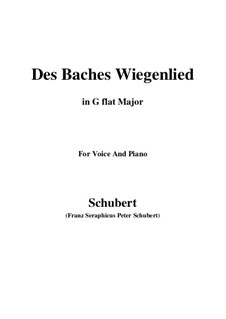 No.20 Des Baches Wiegenlied (The Brook's Lullaby): For voice and piano (G flat Major) by Franz Schubert