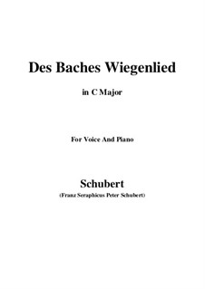 No.20 Des Baches Wiegenlied (The Brook's Lullaby): For voice and piano (C Major) by Franz Schubert