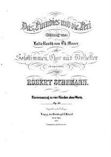 Paradise and the Peri, Op.50: para piano de quatro mãos - parte by Robert Schumann
