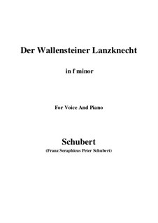 Der Wallensteiner Lanzknecht beim Trunk (Wallenstein's Infantryman Drinking), D.931: For voice and piano (f minor) by Franz Schubert