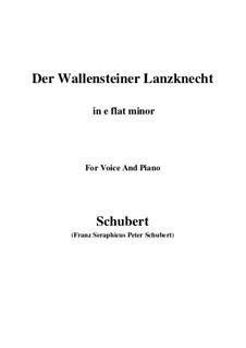 Der Wallensteiner Lanzknecht beim Trunk (Wallenstein's Infantryman Drinking), D.931: For voice and piano (e flat minor) by Franz Schubert