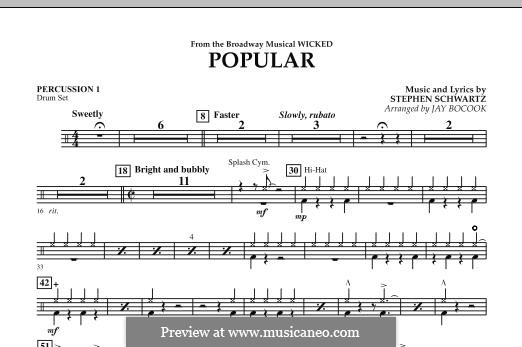 Popular (from Wicked): Percussion 1 part by Stephen Schwartz