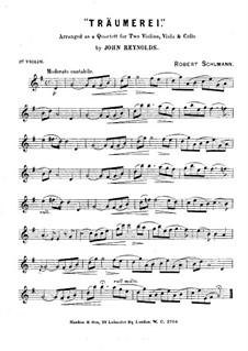 No.7 Träumerei (Dreaming): For string quartet – violin I part by Robert Schumann
