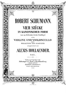 Studies in the Form of Canons, Op.56: No.6, 4, 2, 5, for piano trio – cello part by Robert Schumann