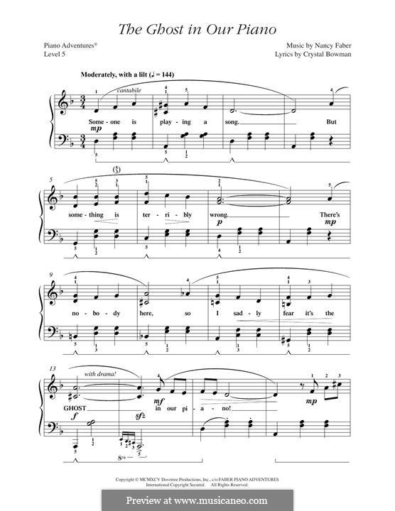 The Ghost in Our Piano: The Ghost in Our Piano by Nancy Faber