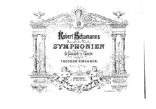 Symphony No.3 in E Flat Major 'Rhenish', Op.97: Version for two pianos eight hands – piano II parts by Robert Schumann