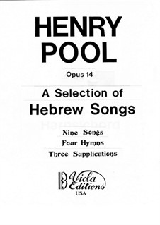 A Selection of Hebrew Songs for Choir, Op.14: A Selection of Hebrew Songs for Choir by Henry Pool