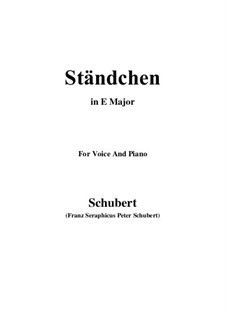 Serenade 'Horch, horch die Lerch im Ätherblau', D.889: For voice and piano (E Major) by Franz Schubert