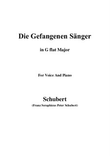 Die gefangenen Sänger (The Captive Singers), D.712: G flat Major by Franz Schubert