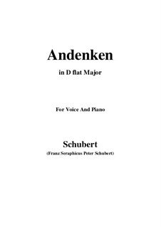 Andenken (Remembrance), D.99: For voice and piano (D flat Major) by Franz Schubert