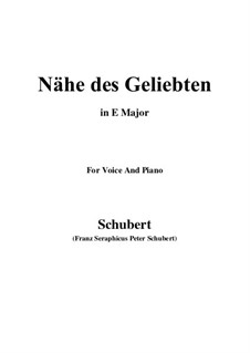 Nähe des Geliebten (Nearness of the Beloved), D.162 Op.5 No.2: For voice and piano (E Major) by Franz Schubert