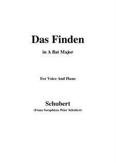 Das Finden (The Find), D.219: para voz e piano (A flat maior) by Franz Schubert