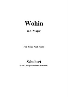 No.2 Wohin (Where to): For voice and piano (C Major) by Franz Schubert