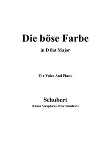 No.17 Die böse Farbe (The Evil Colour): For voice and piano (D flat Major) by Franz Schubert