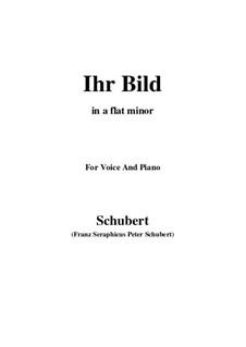 No.9 Ihr Bild (Her Portrait): For voice and piano (a flat minor) by Franz Schubert