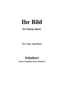 No.9 Ihr Bild (Her Portrait): For voice and piano (f sharp minor) by Franz Schubert