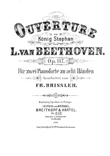 König Stephan (King Stephen), Op.117: Overture, for two pianos eight hands – piano I part by Ludwig van Beethoven