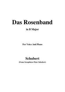 Das Rosenband (The Rosy Ribbon), D.280: For voice and piano (B Major) by Franz Schubert