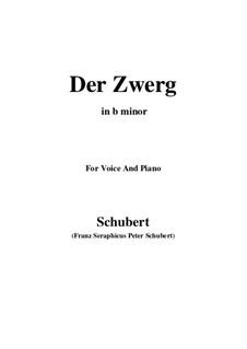 Der Zwerg (The Dwarf), D.771 Op.22 No.1: For voice and piano (b minor) by Franz Schubert