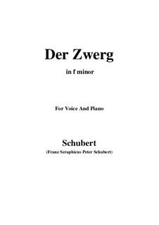 Der Zwerg (The Dwarf), D.771 Op.22 No.1: For voice and piano (f minor) by Franz Schubert