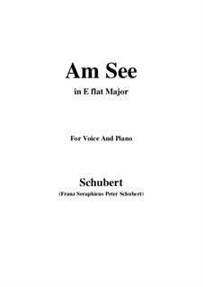 Am See (By the Lake), D.746: E flat maior by Franz Schubert